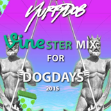 Vinester mix for dog days 2015