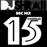 "@DJSHRAII - ""Funky Friday"" - BBC Mix 15 (Clean)"
