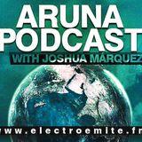 Joshua Márquez Pres. Aruna Podcast EP 57  by Electroemite-fm
