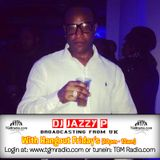 Hangout Friday's With Dj Jazzy P 18 - 11 - 2016