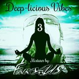 Bungalow Deep-licious Vibes 3 - Mixtures by FunkyUS