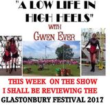 A LOW LIFE IN HIGH HEELS WITH GWEN EVER  RADIO SHOW 5TH JULY EDITION