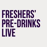 Freshers' Pre-Drinks Live: Saturday 19th September
