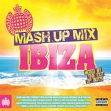 Ministry Of Sound - Mash Up Mix Ibiza - Minimix (Mixed By The Cut Up Boys)