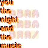 You, the Night and the Music 22nd July 2018