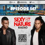 SEXY BY NATURE RADIO 147 -- BY SUNNERY JAMES & RYAN MARCIANO