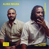 Alma Negra: 29th January '19