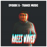 KREES WAVES SESSIONS 5 - TRANCE MUSIC