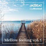 Mellow feeling vol. 1