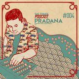 THE TOMOE PODCAST #004: PRADANA