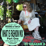 WHAT IS FASHION DJ SET - PART ONE
