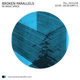 Broken Parallels #S01E02 - Basic-Space - 22/11/18