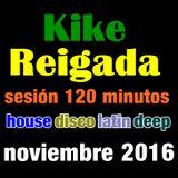 """Kike Reigada """"Noviembre 2016""""."""
