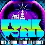 All Good Funk Alliance presents Funk The World 55