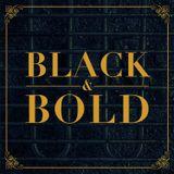 BLACK & BOLD #1 (by Bama J. Baumfeld)
