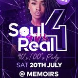 NEW VENUE UPADTE -> Soul 4 Real Promotional CD - 20th July 2019 @ Memoirs Walsall