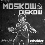 Erhalder - Moskow Diskow DJ Mix (April 2017)