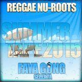 Selekta Faya Gong - Summer Mixtape 2015