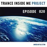Dj Stim - Trance Inside Me Episode 20