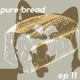 pure bread episode 11