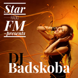 "Star Radio FM presents,  ""☆ DJ Badskoba """