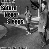Homage To Saturn Never Sleeps