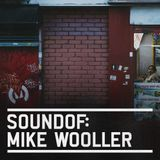 SoundOf: Mike Wooller