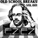 Old School Breaks EZ Style Vol 001