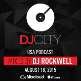 DJ Rockwell - DJcity Podcast - Aug. 18, 2015