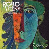 Robo Teena - Primavera 6