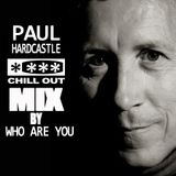 Paul Hardcastle Chill Out Mix