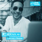 Mixtape_063 - Francesco Bossari (sep.2017)