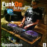 FunkOn & Dr Funk Series