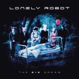 "Lonely Robot's ""The Big Dream"""