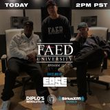 FAED University Episode 32 featuring DJ Ease - 11.21.18