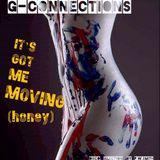 It's Got Me Moving (Honey)
