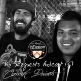 Class-A Deviants - No Requests Podcast 137