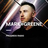 Mark Greene - Progress Radio 072