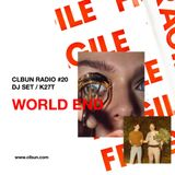 CLBUN RADIO #20 -WORLD END- DJ SET / K27T