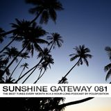 Sunshine Gateway 081 Part 2 - Afterparty