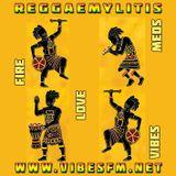 Reggaemylitis Radio Show, Vibes FM, 03 May 2017