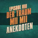 """""""Der Traum, Mii Mii, Anekdoten"""" - UKWlativ Episode VIII"""