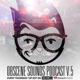 Obscene Sounds Podcast #5