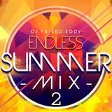 Dj Frisko Eddy - Endless Summer Mix 2 ( Future House )