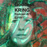 Goddess KRING podcast #21
