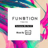 FUNKTION TOKYO Exclusive Mix Vol.42 Mixed By DJ Juzzy