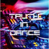 Truth in Dance - Episode 077 - UNCUT Media