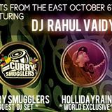 BeatsFromTheEast Oct 10th Ft DJ Rahul Vaidya, CurrySmugglers & Hollidayrain!