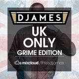 DJames - UK Only - Grime Edition
