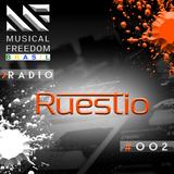Musical Freedom Radio #002: Ruestio